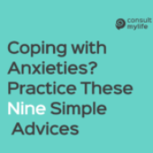 Coping with Anxieties? Practice These 10 Simple Advices